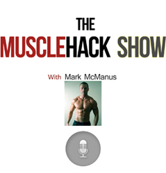 Ep 001: What It Really Takes To Build Muscle