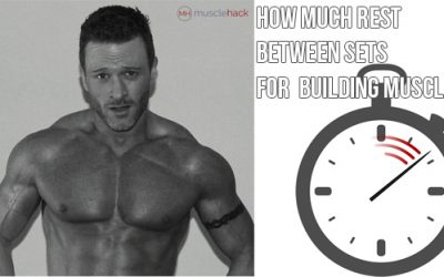 How Much Rest Between Sets For Max Muscle Growth?