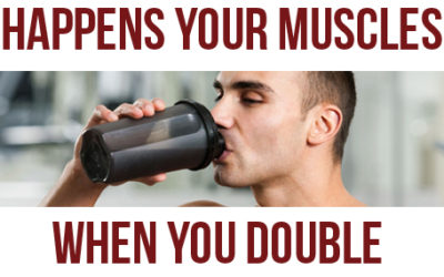 Here's What Happens Your Muscle When You Double Your Protein