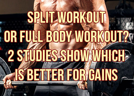 Are Body Part Split Workouts A Thing Of The Past