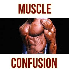 muscle confusion