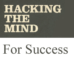 1 Mind Hack That Allows You To Achieve Your Goals