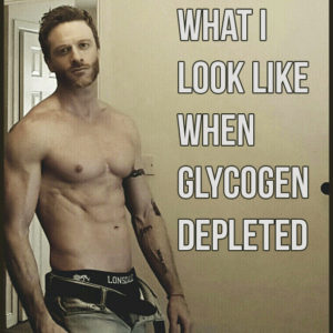 What I look like Glycogen Depleted
