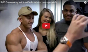 BBC Documentary: Addicted To Protein