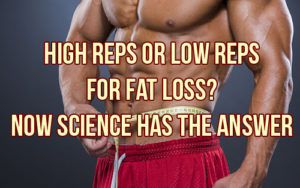 High Reps or Low Reps for Fat Loss. The Answer!